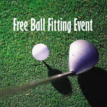 Free Ball Fitting Event at Golf Course
