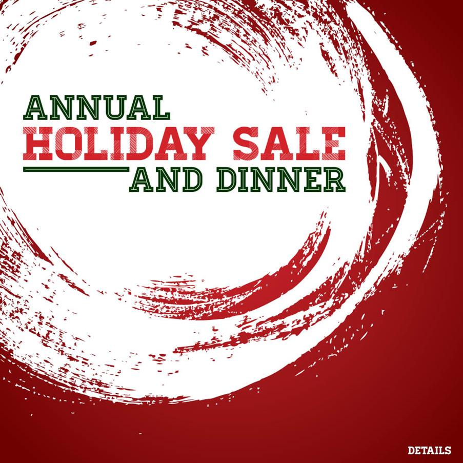 Holiday Sale & Dinner