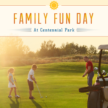 Family Fun Day at Centennial Park Golf Course
