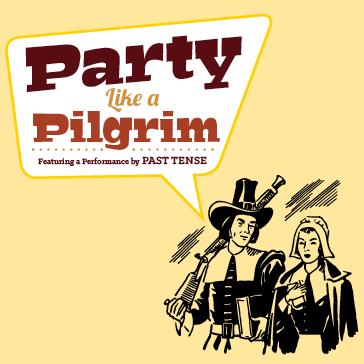 Party like a pilgrim