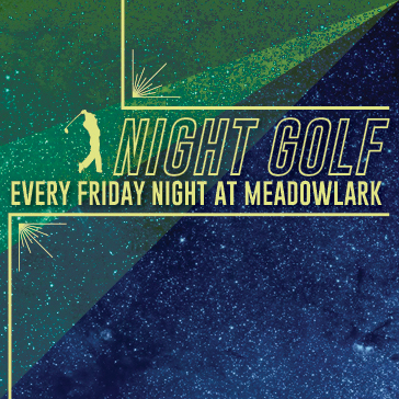 Night Golf at Meadowlark Golf Course