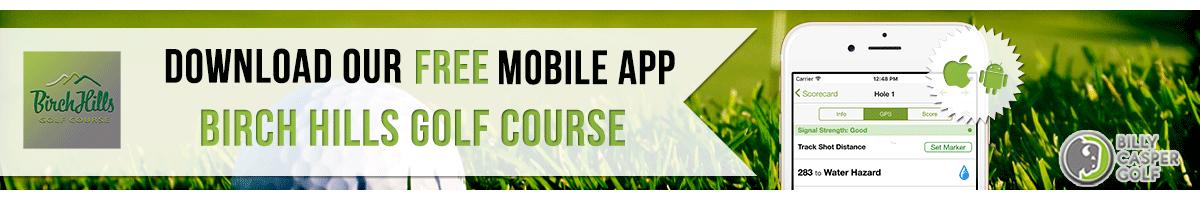Birch Hills Golf App