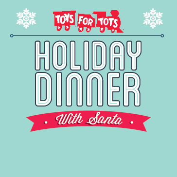 Toys for Tots Holiday Dinner with Santa at Brewton