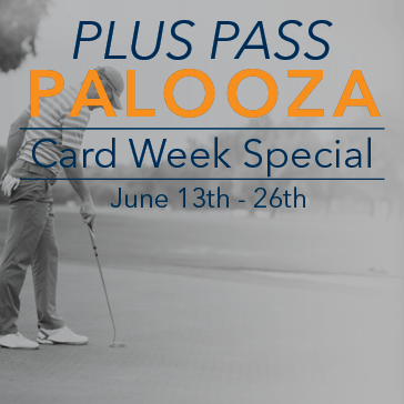 Plus Pass Palooza at Lake Bluff Golf Club