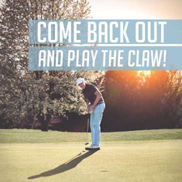 Come Back Out and Play The Claw!