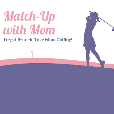Mother's Day Golf