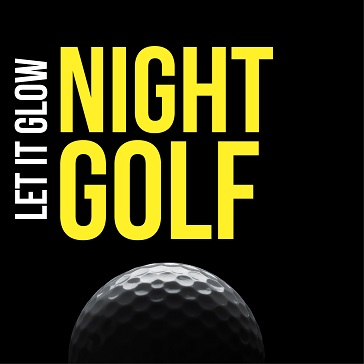 Night Golf - Let It Glow Event at Golf course