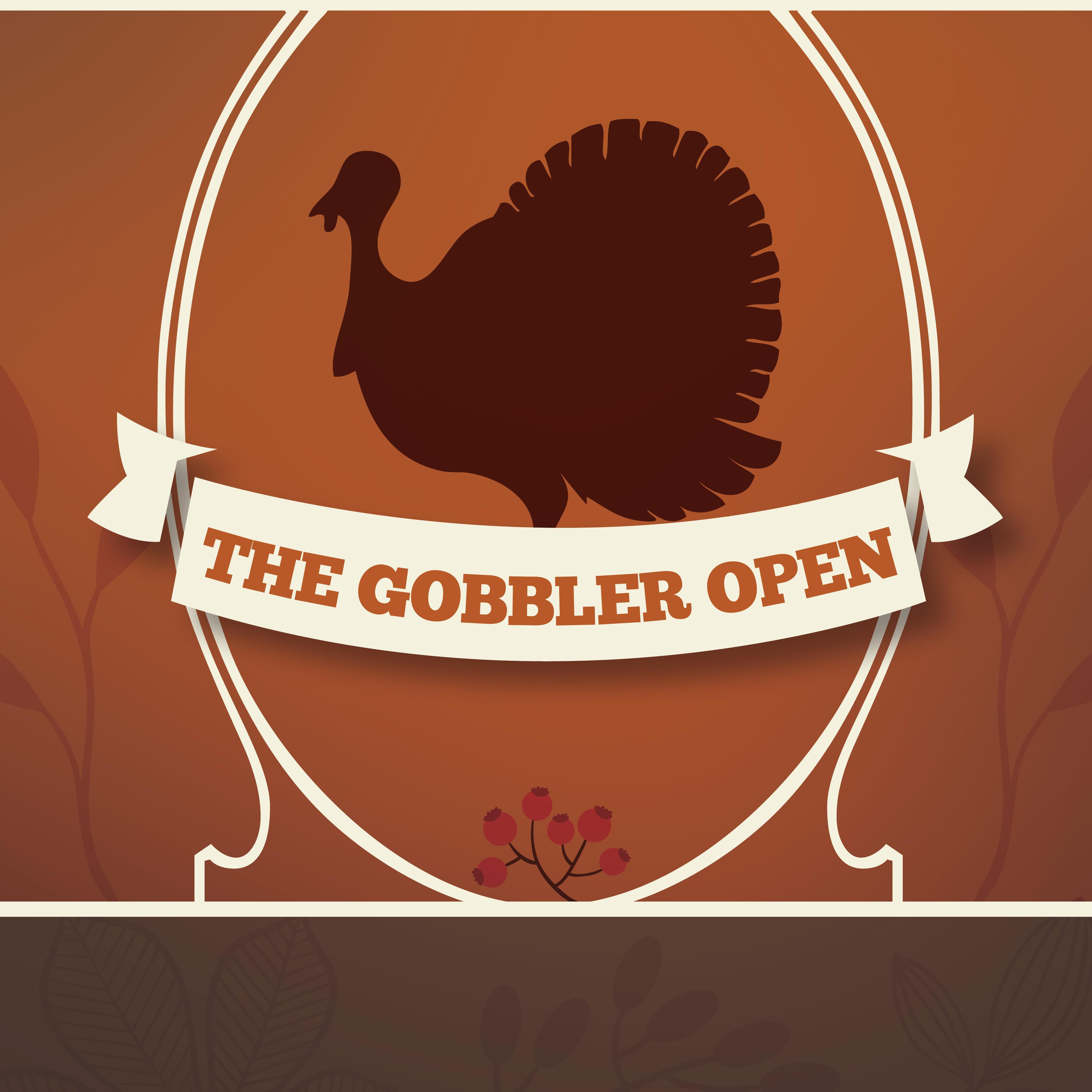 Gobbler Open