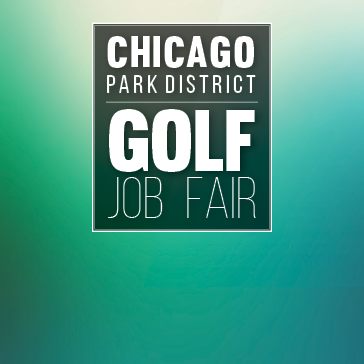 Job Fair for The Chicago Park District Golf Courses