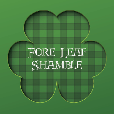 St Pattys 2016 Golf Events - Fore Leaf Shamble