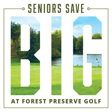 Forest Preserve Golf Senior Golf Specials