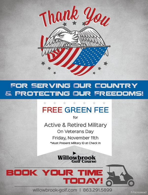 VETERANS DAY SPECIAL WILLOWBROOK GOLF COURSE 33881 WINTER HAVEN