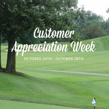 Customer Appreciation Week at Orchard Valley Golf Course