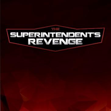 superintendent revenge