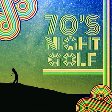 70s Night Golf at Brea Creek