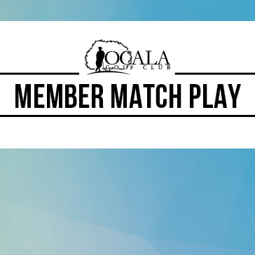 Member Match Play at Ocala