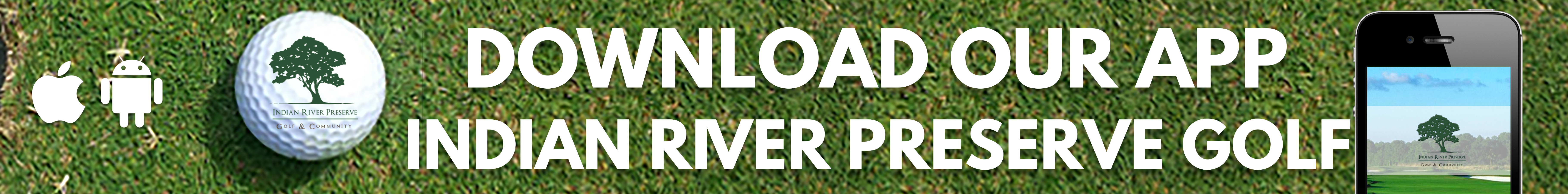 Download our Indian River Preserve Golf App