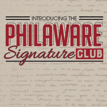 Philaware Signature Club