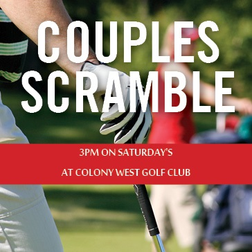 Colony West Golf - Couples Scramble Saturdays