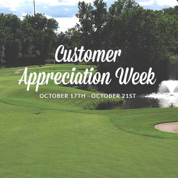 Customer Appreciation Week at Lake Bluff Golf Club