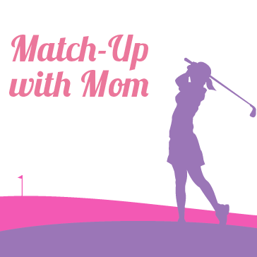 Match-Up with Mom