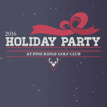 2016 Holiday Party Pine Ridge