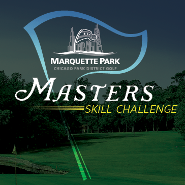 Marquette Park Golf Course Master's Skills Challenge