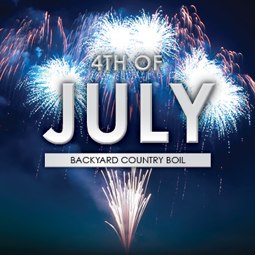 4th of July | Backyard Country Boil at Sanctuary  Ridge