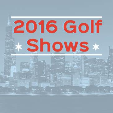 2016 BCG Chicago Golf Shows