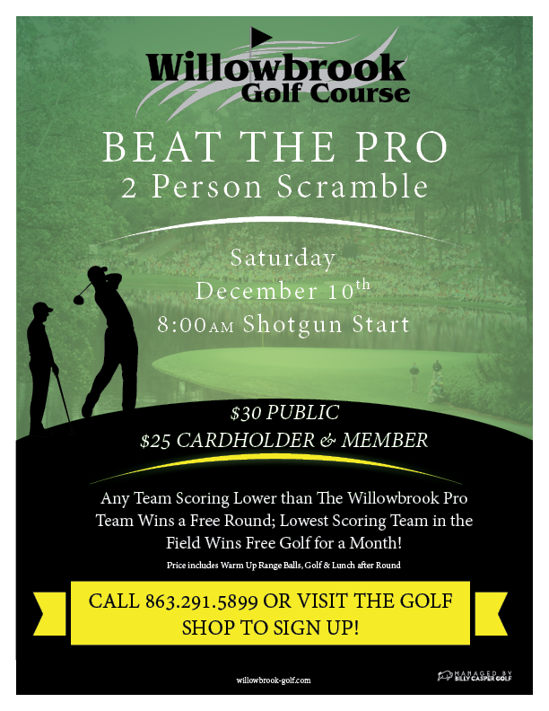 BEAT THE PRO GOLF OUTING DECEMBER 10TH WILLOWBROOK GOLF COURSE WINTER HAVEN FL 33881