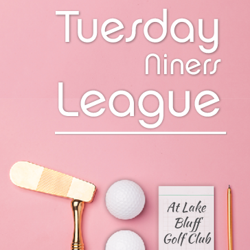 Tuesday Niners Ladies League at Lake Bluff Golf Club