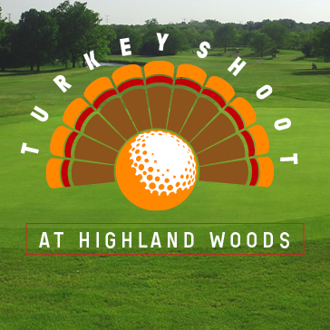 Turkey Shoot at Highland Woods Golf Course