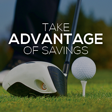 Take Advantage of Savings Golf