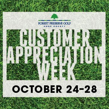 Forest Preserve Golf Customer Appreciation Week