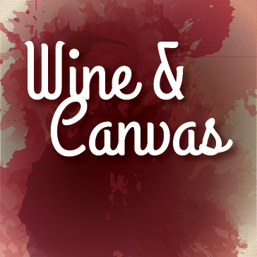 Wine & Canvas, Paint & Sip Event