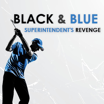Black & Blue - Superintendent's Revenge event at berkshire valley golf course