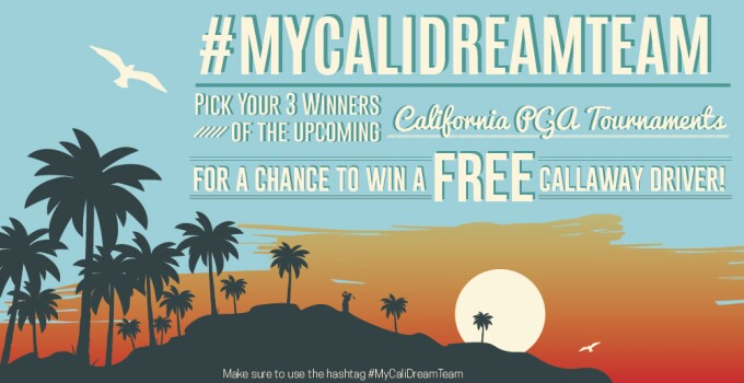 #MyCaliDreamTeam Pick Your 3 California PGA Tour Winners