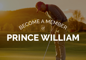 Become a Member at Prince William, Membership