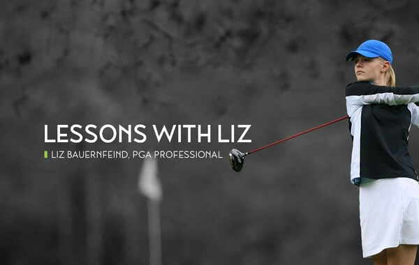 LINKS Lesson with Liz | Liz Bauernfeind, PGA