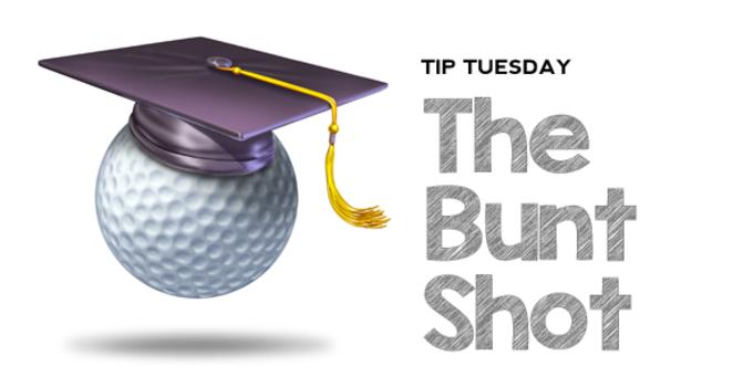 Tip Tuesday Bunt Shot