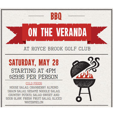 BBQ at the veranda May 28 at royce brook golf club